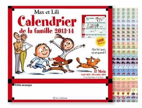 Calendrier de la famille 2013-14 Max et Lili