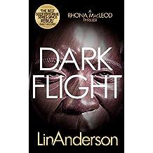 Dark Flight (Forensic Scientist Dr Rhona MacLeod Book 4) (English Edition)