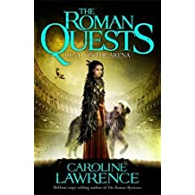 Death in the Arena: Book 3 (The Roman Quests, Band 3)
