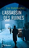 L'assassin des ruines (Grands Formats) par Rademacher