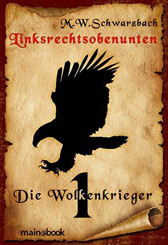 Linksrechtsobenunten - Band 1: Die Wolkenkrieger: Fantasy-Serie -
