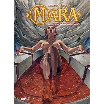 Mara, Tome 3 : L'effrayant visage de la vérité