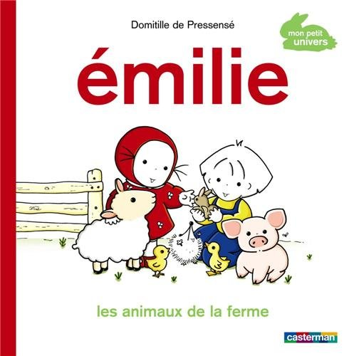 Emilie : Les animaux de la ferme