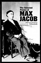 The Selected Poems of Max Jacob (Field Translation Series)