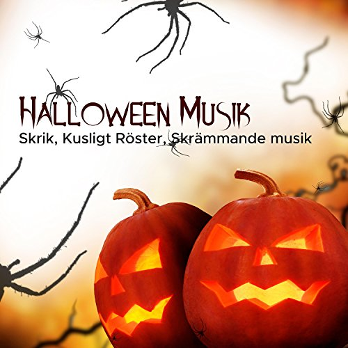 ano Music, Spooky Songs & Scary Music, Howlings, Creepy Misfits ()