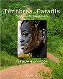 Ténèbres au Paradis - Africaines des Grands Lacs