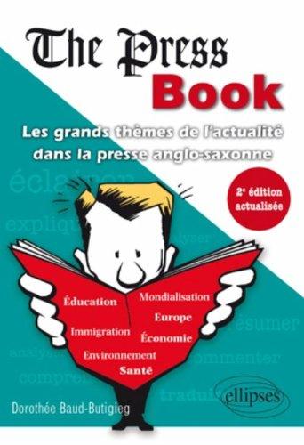 The Press Book les Grands Themes de l'Actualite Dans la Presse Anglo-Saxonne Deuxième Edition