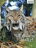Natürlich Harz! - Ralf Steinberg