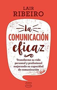 COMUNICACION EFICAZ, LA- VINTAGE par Lair Ribeiro