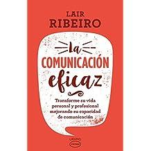 La Comunicacion Eficaz (Vintage)