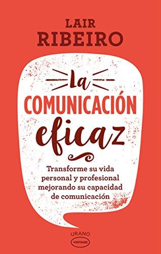 Descargar Libro COMUNICACION EFICAZ, LA- VINTAGE de Lair Ribeiro