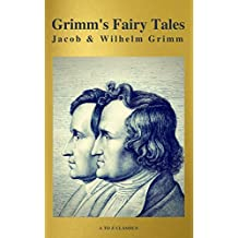 Grimm's Fairy Tales: Complete and Illustrated ( A to Z Classics) (English Edition)