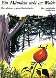 Ein Männlein steht im Walde - Die schönsten alten Kinderlieder (für zwei gleiche Blockflöten oder zwei Violinen)