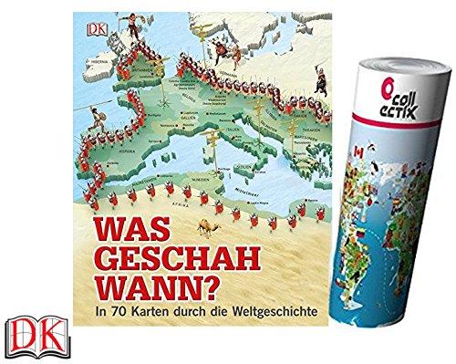 DK Verlag Was geschah wann?: In 70 Karten durch die Weltgeschichte Gebundene Ausgabe + 1 Weltkartenposter gratis
