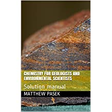 Chemistry for Geologists and Environmental Scientists : Solution manual (English Edition)