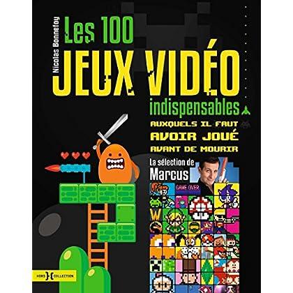 Les 100 jeux vidéo indispensables