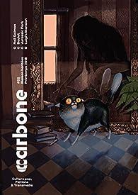 Carbone N°02 - Maisons hantées ! par Revue Carbone
