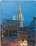 WIEN - Ein Premium***-Bildband in stabilem Schmuckschuber mit 224 Seiten und 310 Abbildungen - ST�RTZ Verlag