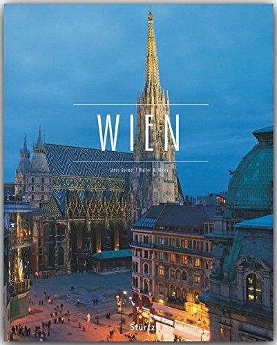 WIEN - Ein Premium***-Bildband in stabilem Schmuckschuber mit 224 Seiten und 310 Abbildungen - STÜRTZ Verlag
