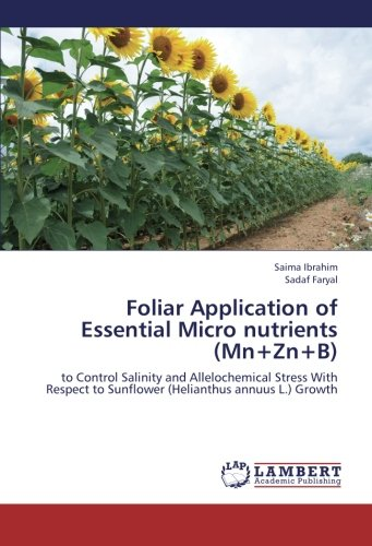 foliar-application-of-essential-micro-nutrients-mn-zn-b-to-control-salinity-and-allelochemical-stres