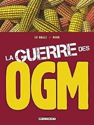 La guerre des OGM