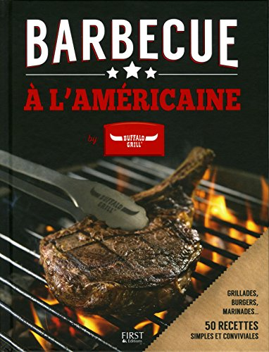 Barbecue à l'américaine by Buffalo...