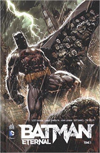 Batman Eternal tome 1 de Scott Snyder ,John Layman,Ray Fawkes ( 6 mars 2015 )