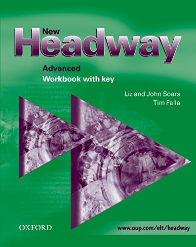 New Headway Advanced Workbook with Key: Workbook (with Key) Advanced level (New Headway First Edition)