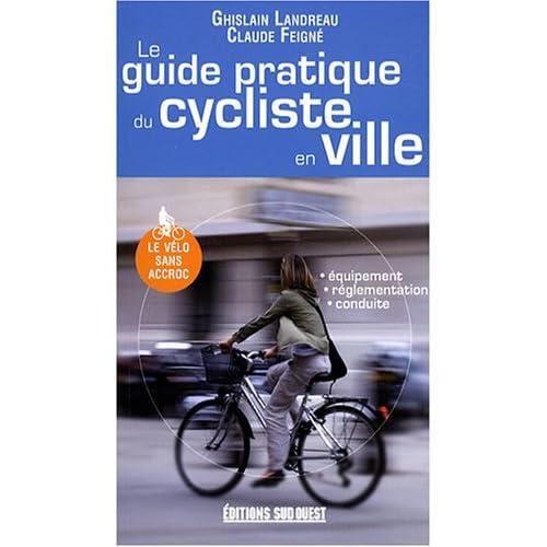 Le guide pratique du cycliste en ville