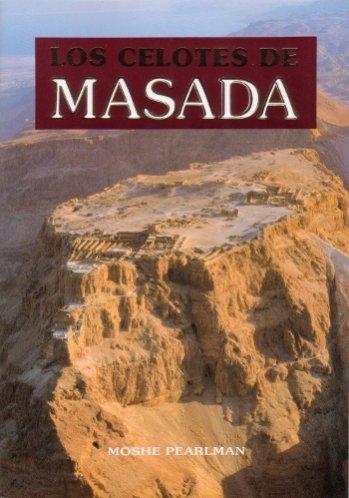 Los Celotes de Masada