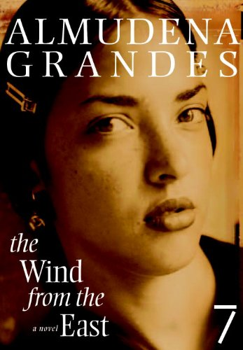 The Wind from the East: A Novel (English Edition) eBook: Almudena ...