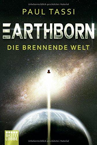 Tassi, Paul: Earthborn: Die brennende Welt