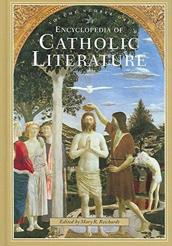[Encyclopedia of Catholic Literature] (By: Mary R. Reichardt) [published: November, 2004]