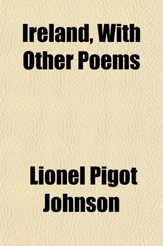 Ireland, With Other Poems