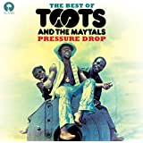 Pressure Drop: The Best Of Toots & The Maytals