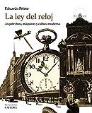 Image de La Ley Del Reloj (Arte Grandes Temas)
