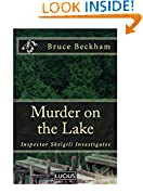 #6: Murder on the Lake:  a gripping crime mystery with a sinister twist (Detective Inspector Skelgill Investigates Book 4)