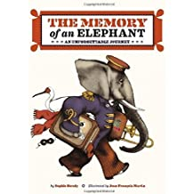 The Memory of an Elephant: An Unforgettable Journey by Sophie Strady (2014-09-09)