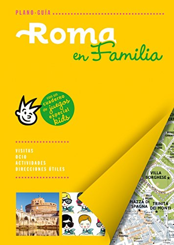 Roma en familia: Con un cuaderno de juegos especial kids (Plano - Guías)