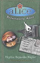 Reluctantly Alice by Phyllis Reynolds Naylor (2002-11-04)