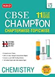 11 Years (2007-17) Solved Papers CBSE Champion Chapterwise-Topicwise - Chemistry