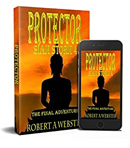 Protector: The Final Adventure (Siam Storm Book 4) (English ...