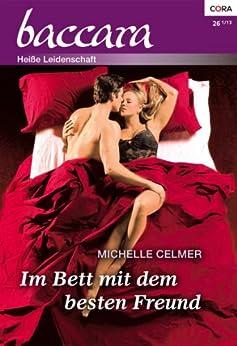 Im Bett mit dem besten Freund (Baccara 1798) von [Celmer, Michelle]