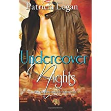 Undercover Nights: Volume 2 (Armadillo) by Patricia Logan (2013-04-15)