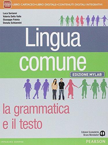 Lingua comune. Mylab. Per le Scuole superiori. Con e-book. Con espansione online