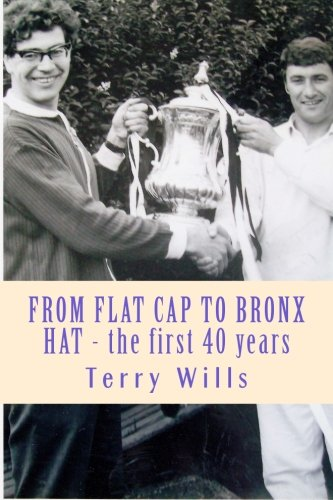 From Flat Cap to Bronx Hat: Supporting WBA Since the War - the autobiography of Terry Wills Terry Cap