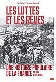 Les luttes et les rêves (French Edition)