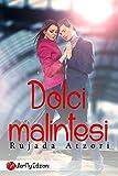 Scarica Libro Dolci malintesi Digital Emotions (PDF,EPUB,MOBI) Online Italiano Gratis