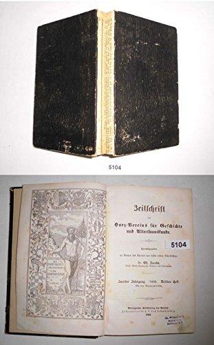 Bestell.Nr. 95104 Zeitschrift des Harz-Vereins für Geschichte und Alterthumskunde, 2. Jahrgang 1869 Drittes und Viertes Heft in einem Band
