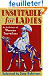 Unsuitable for Ladies: An Anthology o...